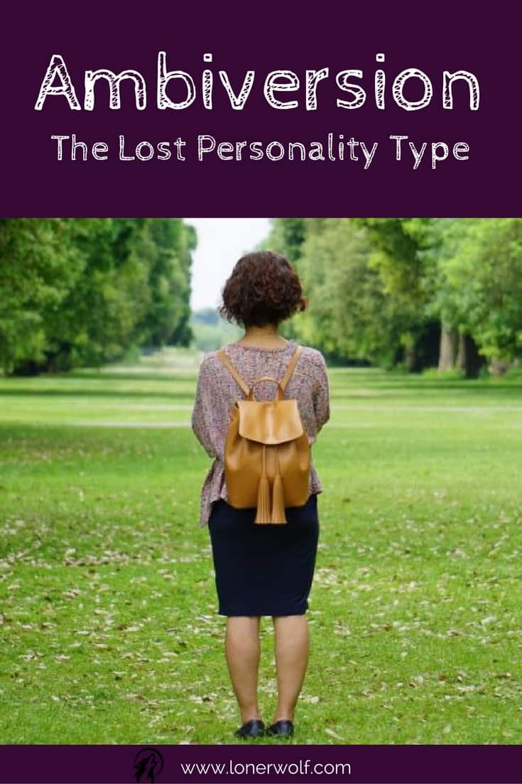 Ambiversion: The Ignored and Forgotten Personality Type