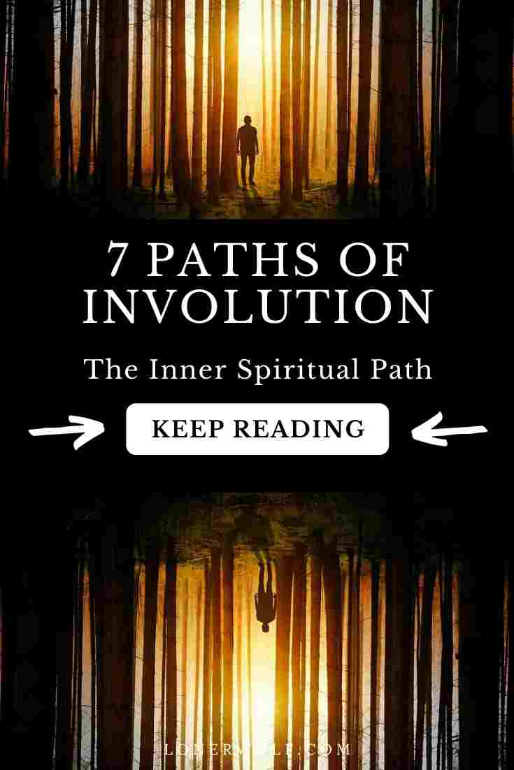7 Spiritual Paths of Involution