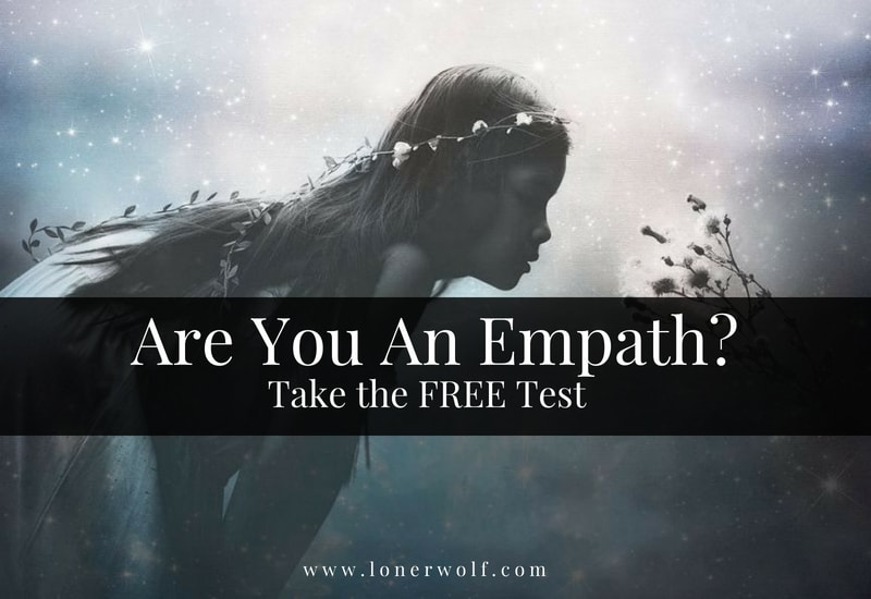 Are You An Empath? Test Yourself! ⋆ LonerWolf