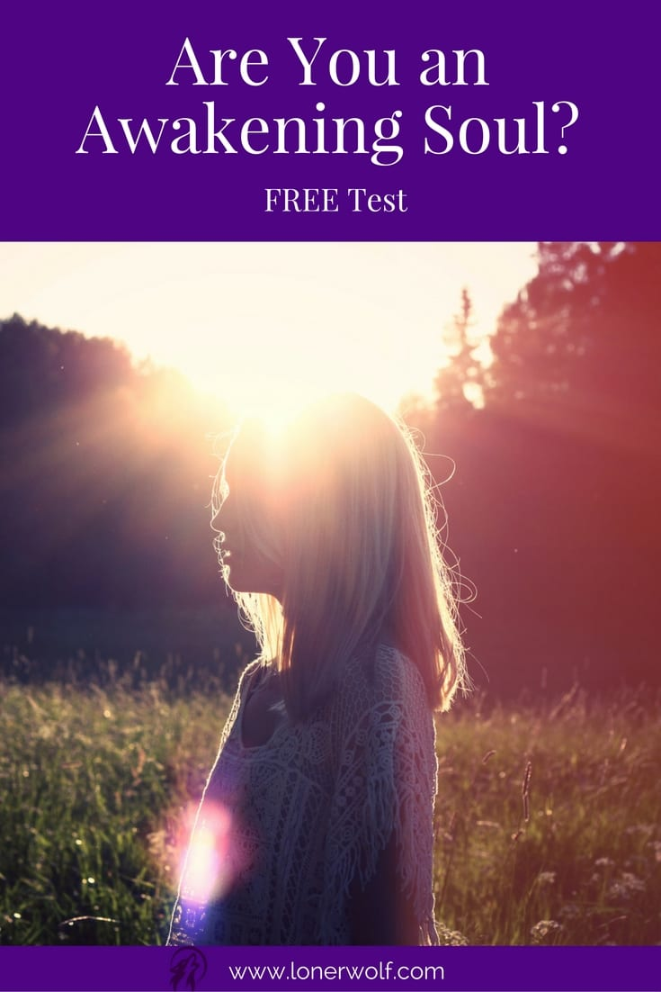 Are You An Awakening Soul? Take Our Free Test!