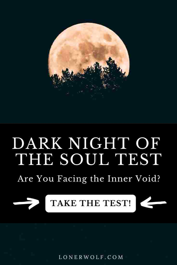 Dark Night of the Soul Test (Are You Facing the Inner Void?)