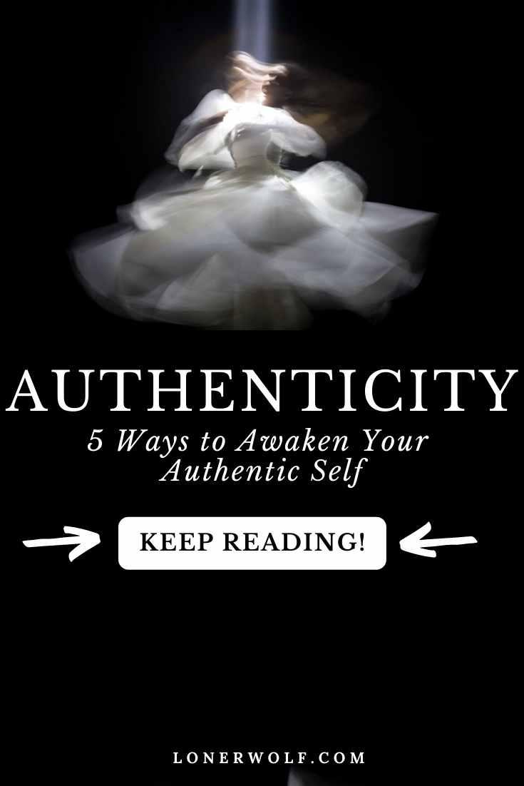 5 Ways to Awaken Your Authentic Self