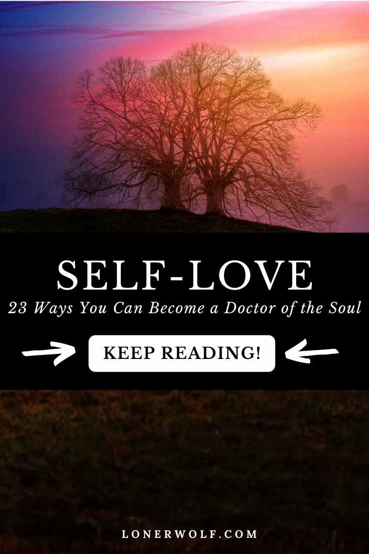 Self-Love: 23 Ways to Become a Doctor of the Soul