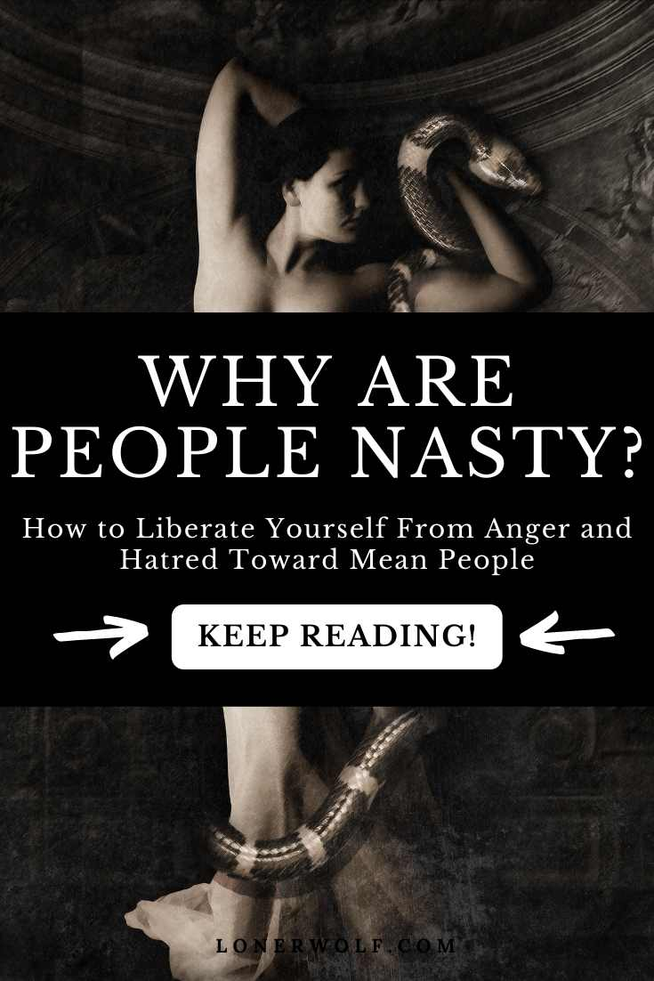 Why Are People So Mean, Rude, and Nasty?