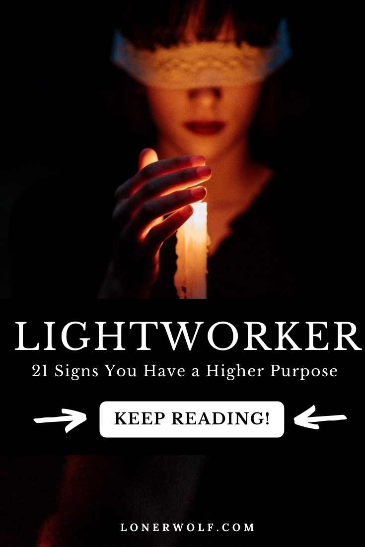 21 Signs You\'re a Lightworker on This Planet