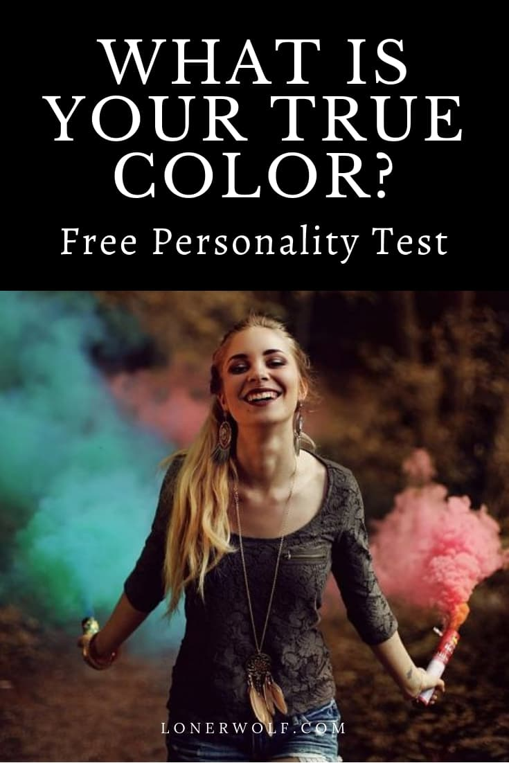 What true color is your personality ... and what does it reveal about your deepest needs, desires, and dreams? Take this free personality test!
