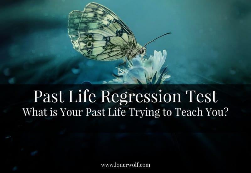 Past Life Regression [Free Test] ⋆ LonerWolf