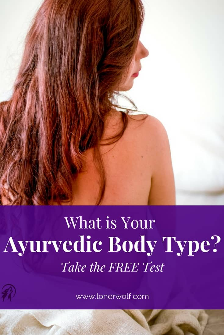 With this free body type quiz, you can find out which of the three Doshas is your most predominant one, and what to eat according to your specific body type to prevent future illness.