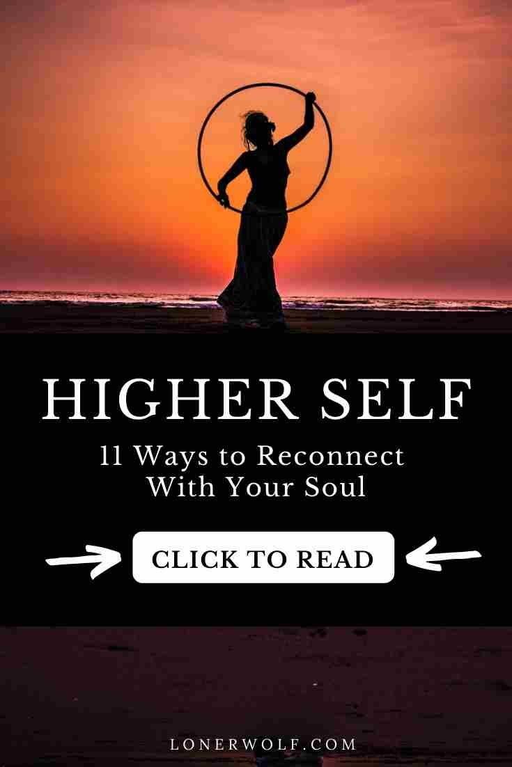 Higher Self: 11 Ways to Connect With Your Soul