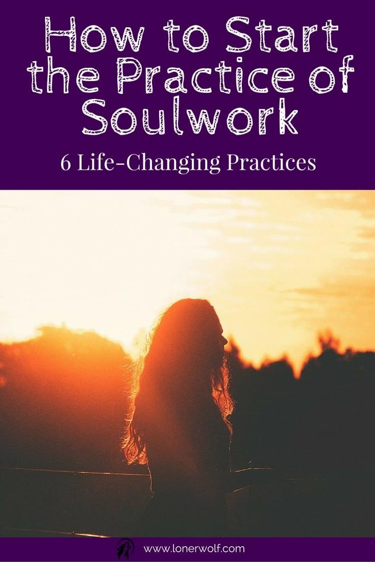 How Do I Start Soulwork?