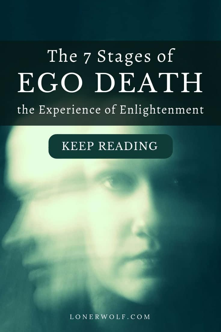 Letting go of the ego can be scary - but it is the most illuminating, awe-inspiring, expansive, enlightening and paradigm-shattering experience you could ever have. Have you experienced ego death? Here are 7 stages you will experience ...