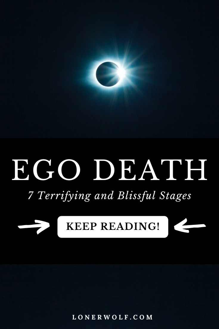 Ego Death: 7 Terrifying and Illuminating Stages