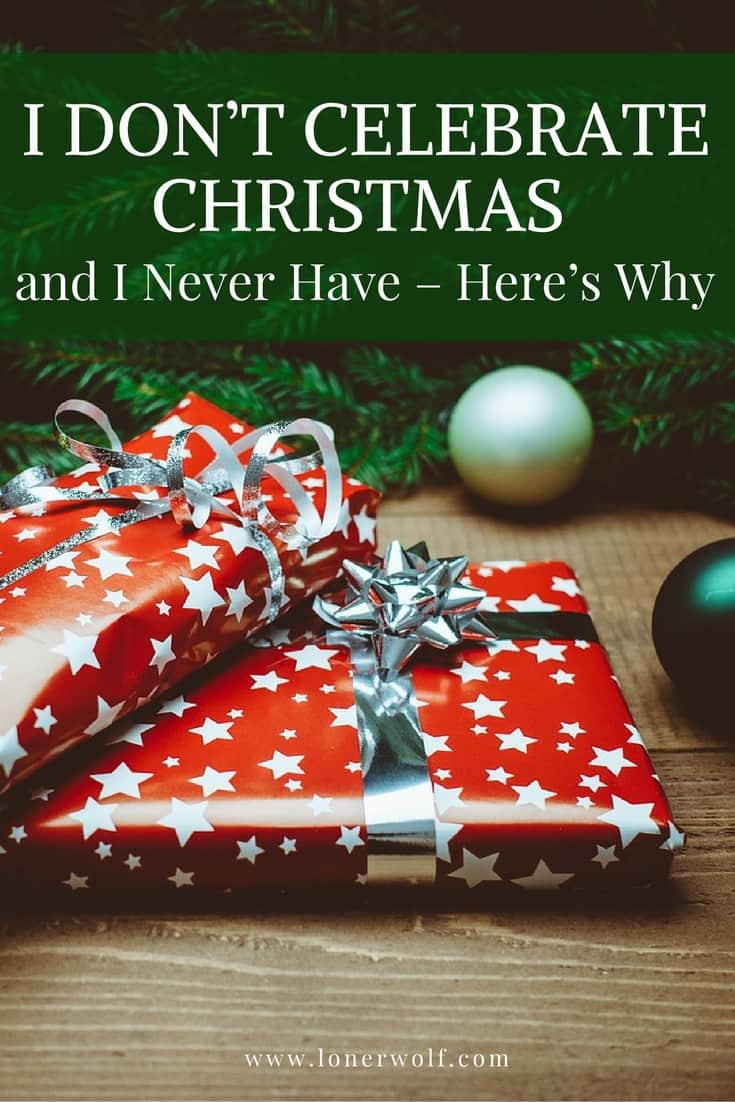 Here is why I refuse to celebrate Christmas.