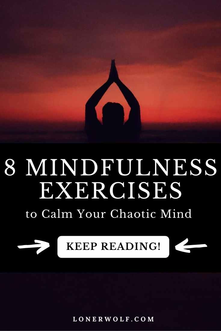 8 Mindfulness Exercises For Anxious/Depressed Minds
