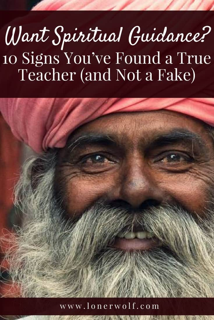 Are you searching for spiritual guidance? Learn how to distinguish a true spiritual teacher from a phony.