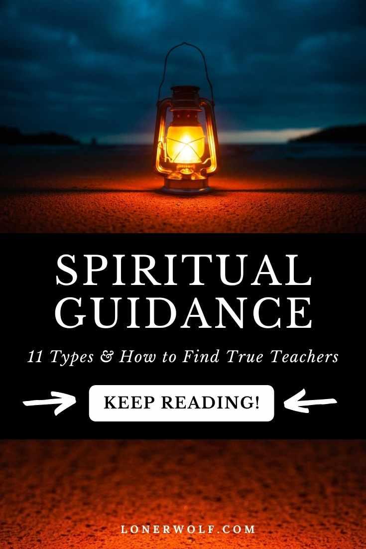 Spiritual Guidance: 11 Types & How to Find True Teachers