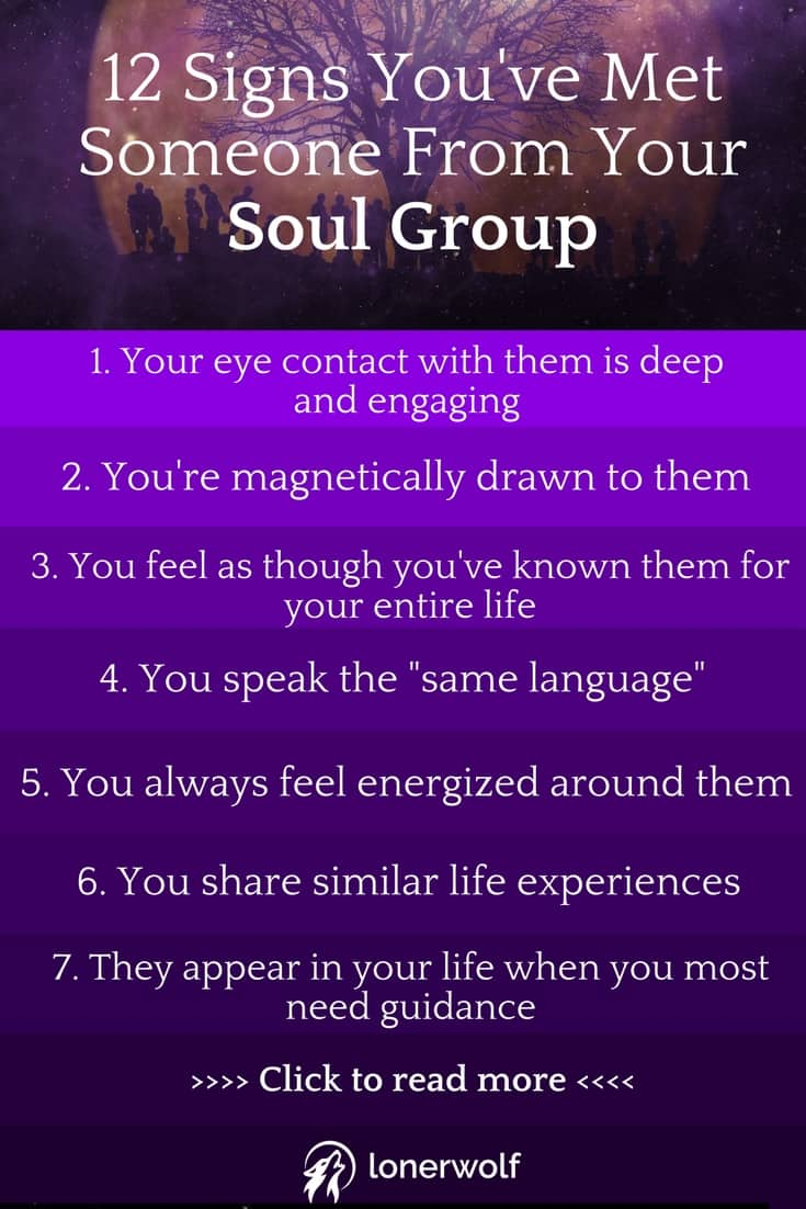 Your Soul Group will appear in your life to teach you lessons and to catalyze your spiritual expansion. Click to read more signs!