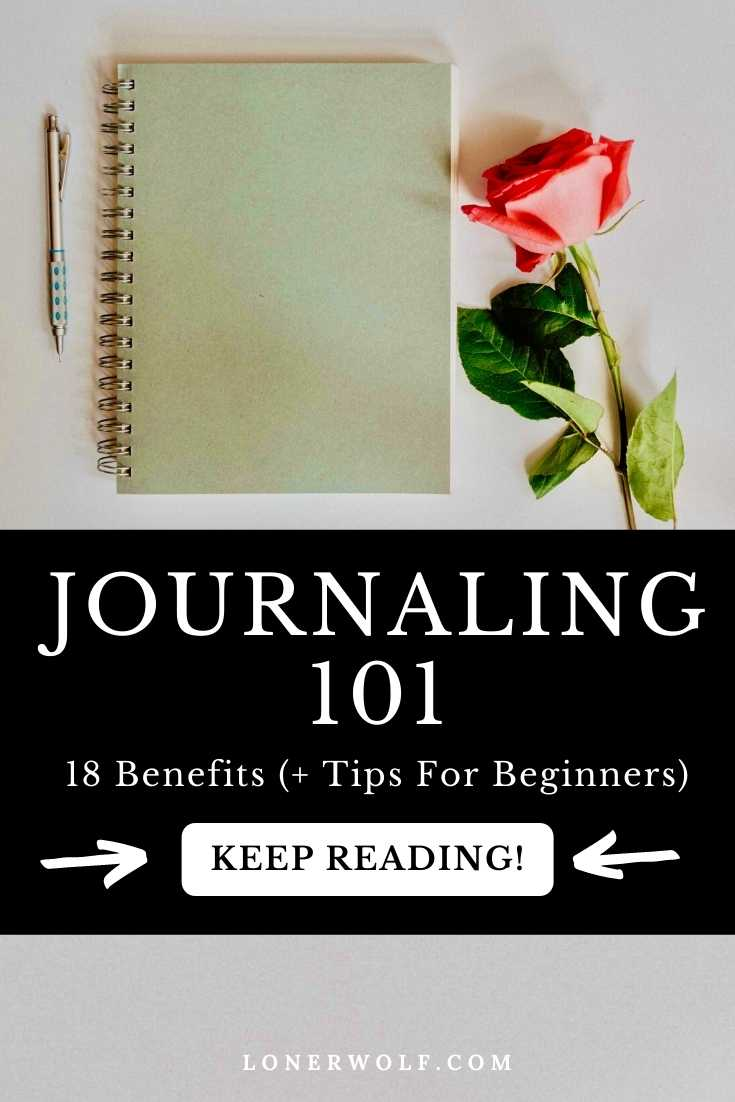 18 Benefits of Journaling (+ Tips For \