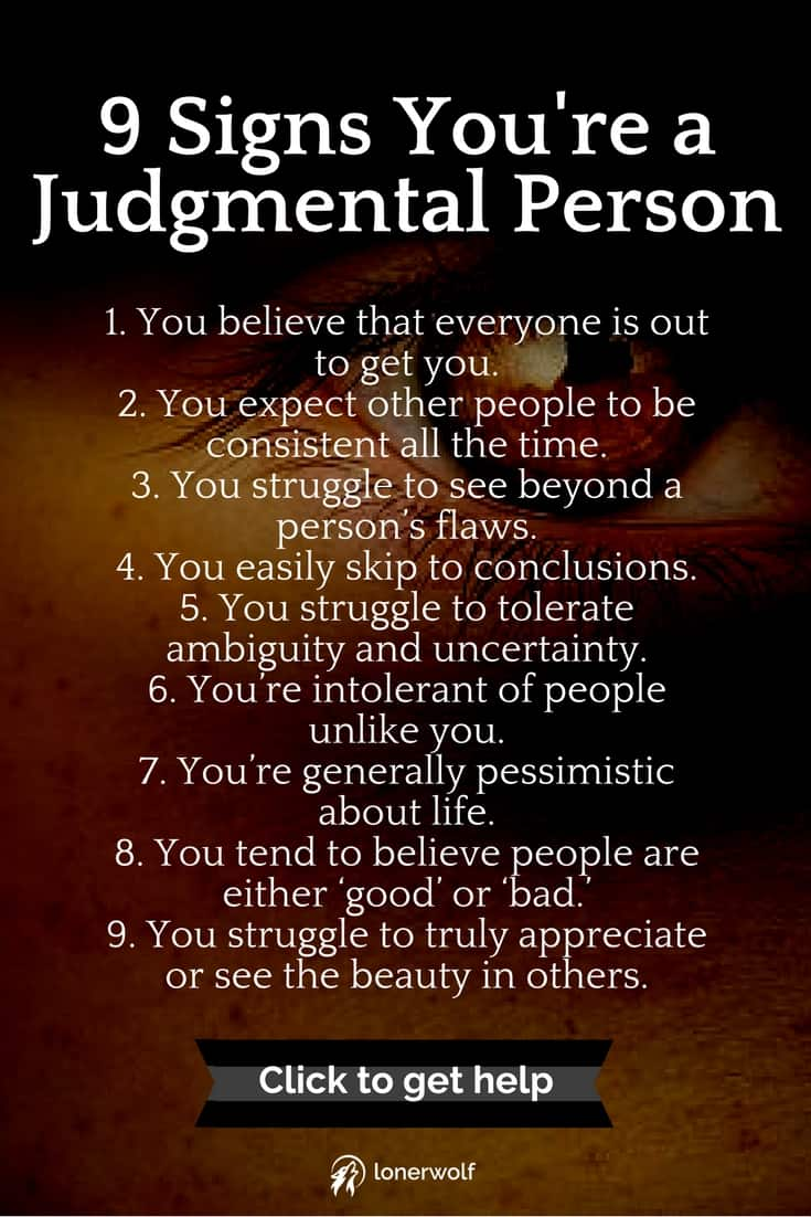 13 Signs You're a Judgmental Person (and How to End the Habit)