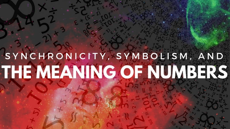 Synchronicity, Symbolism, and the Meaning of Numbers