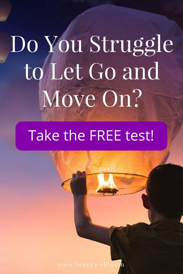 Are you stuck clinging to the past? Or can you easily let go? Take the free test! #letgo #surrender #freetest