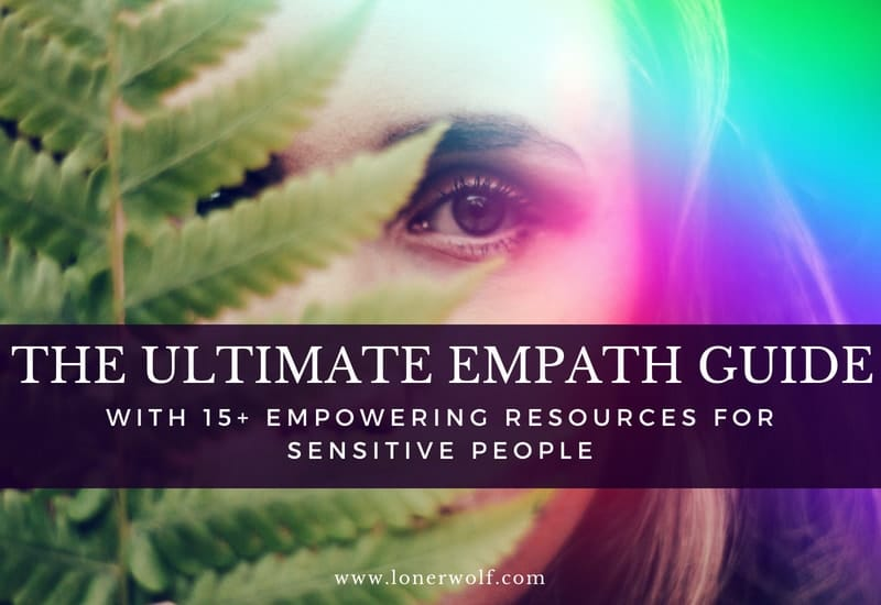 The Ultimate Empath Guide With 20+ Empowering Resources