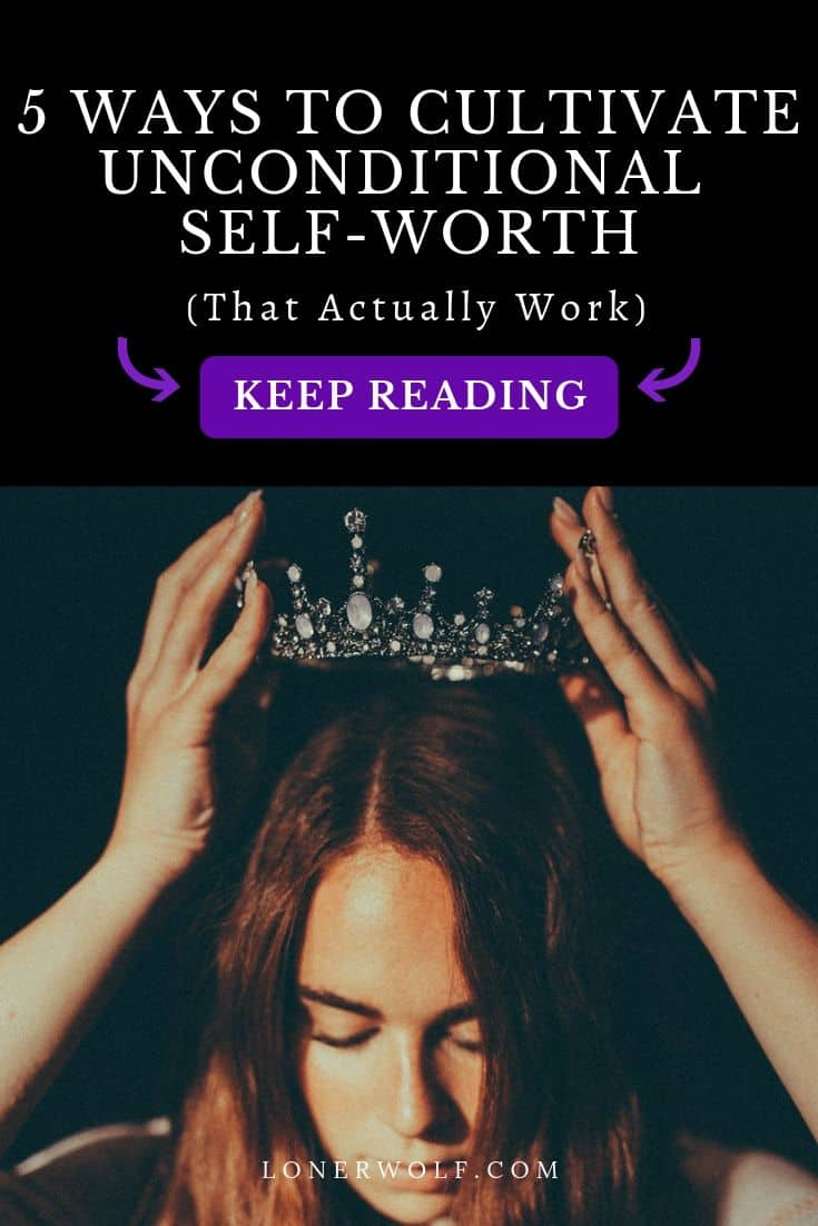 Self-worth means believing that you're fundamentally worthy as a person. Without it, life can feel like hell! If you lack self-respect, have low self-esteem, or a poor self-image, you\'re likely suffering from low self-worth. Here\'s everything you need to develop it ...