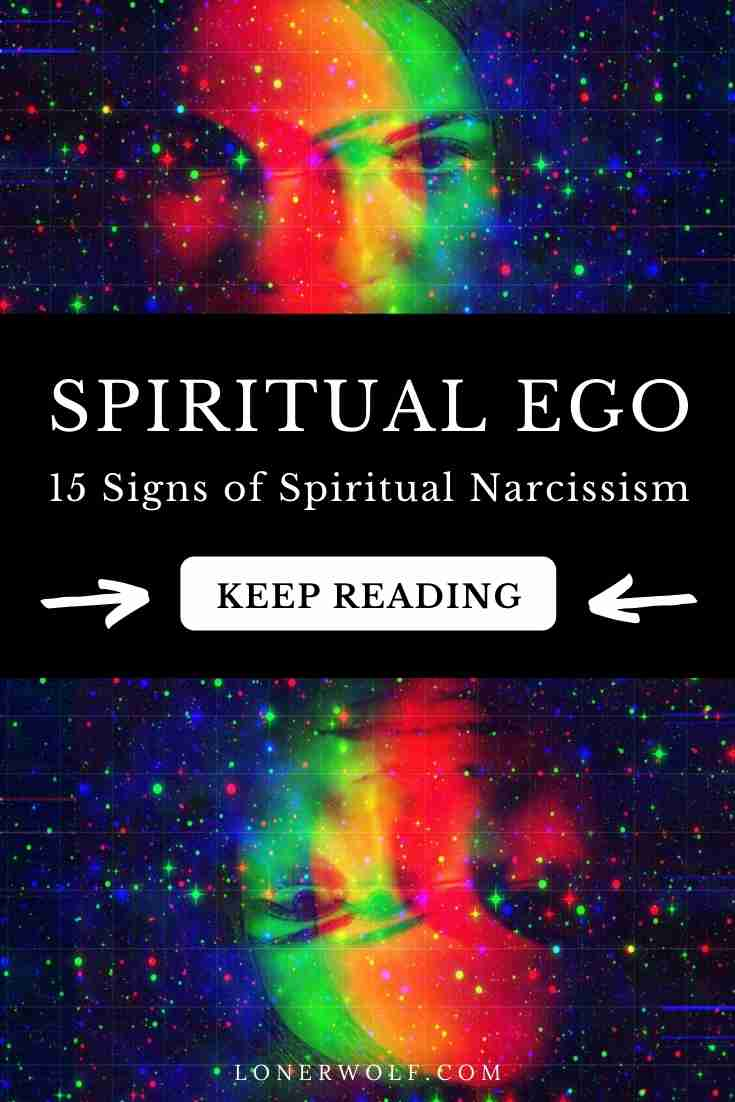 Spiritual Ego: 15 Signs of a Spiritual Narcissist