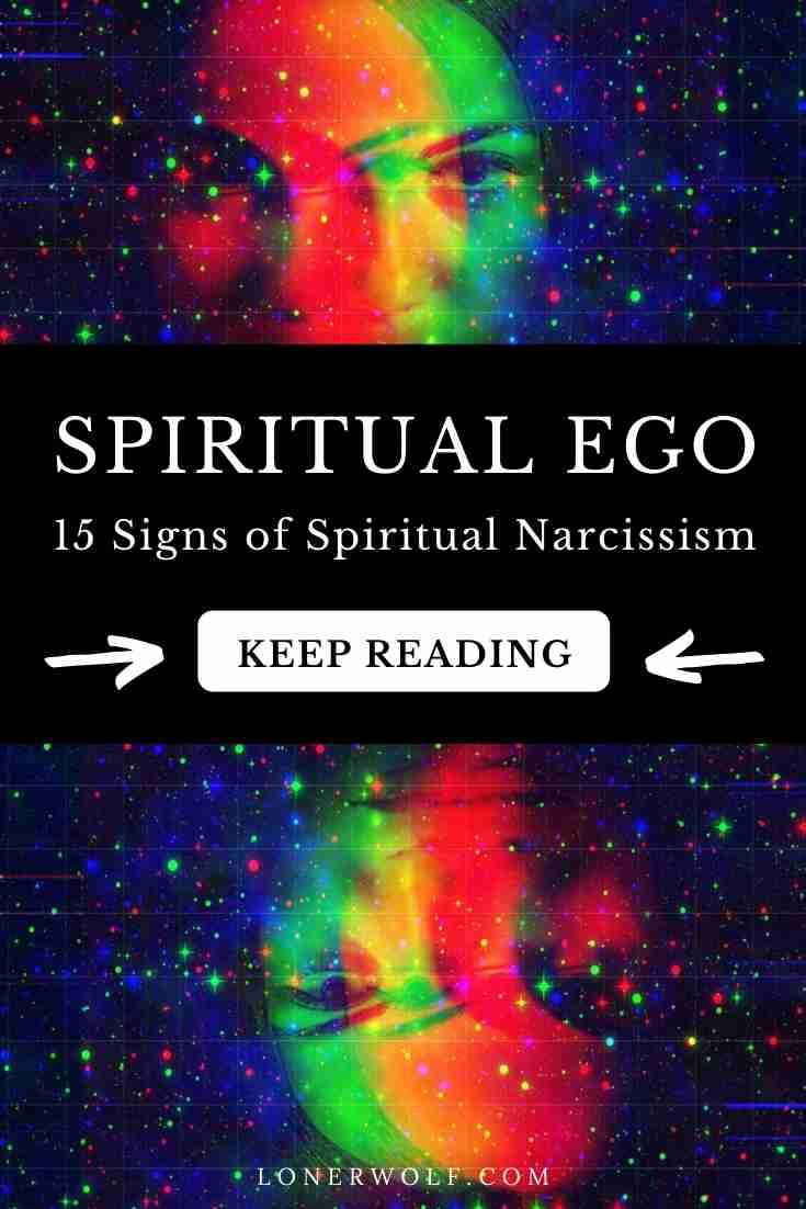 Spiritual Ego: 15 Signs of a Spiritual Narcissist