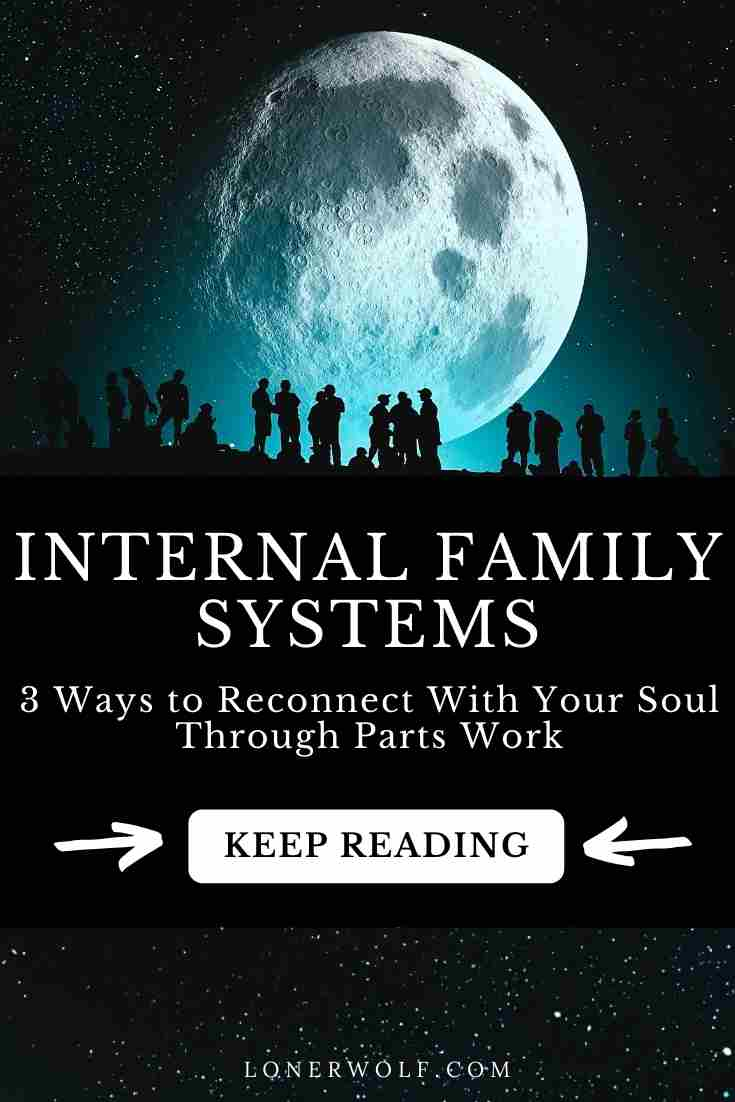 How to Connect With Your Soul Using Internal Family Systems (IFS)