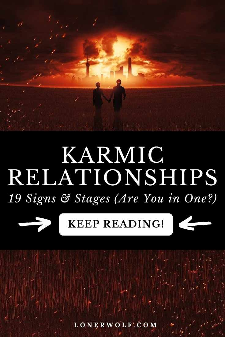 What is a Karmic Relationship? (19 Signs & Stages)