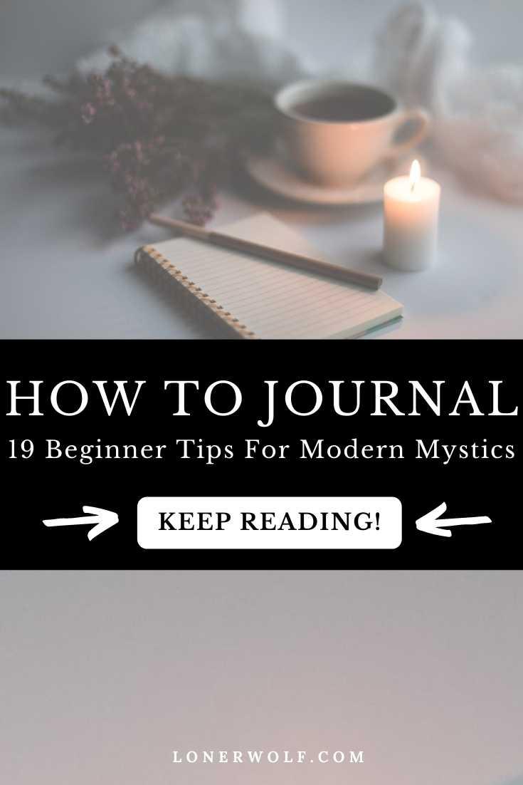 How to Journal: 19 Beginner Tips For Modern Mystics